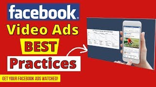 Facebook Video Ads BEST Practices 💥 Facebook Video Advertising Tips to GET VIEWS