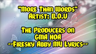 """More Than Words"" B.O.U (The Producers Theme Song) [Lyric Video]"