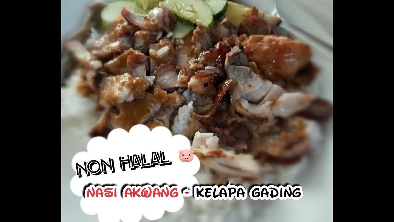 Mantappp Nasi Akwang Kelapa Gading Non Halal