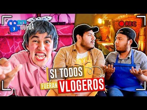 Si todos fueran Youtubers | CORTE Y QUEDA