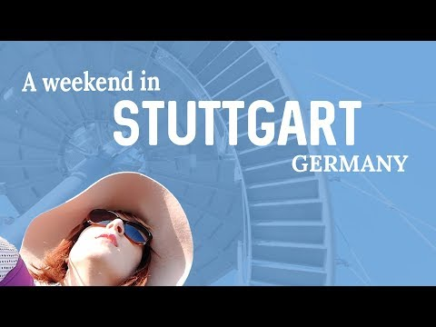 Things to Do in Stuttgart Germany - A Weekend Trip / Sponsored