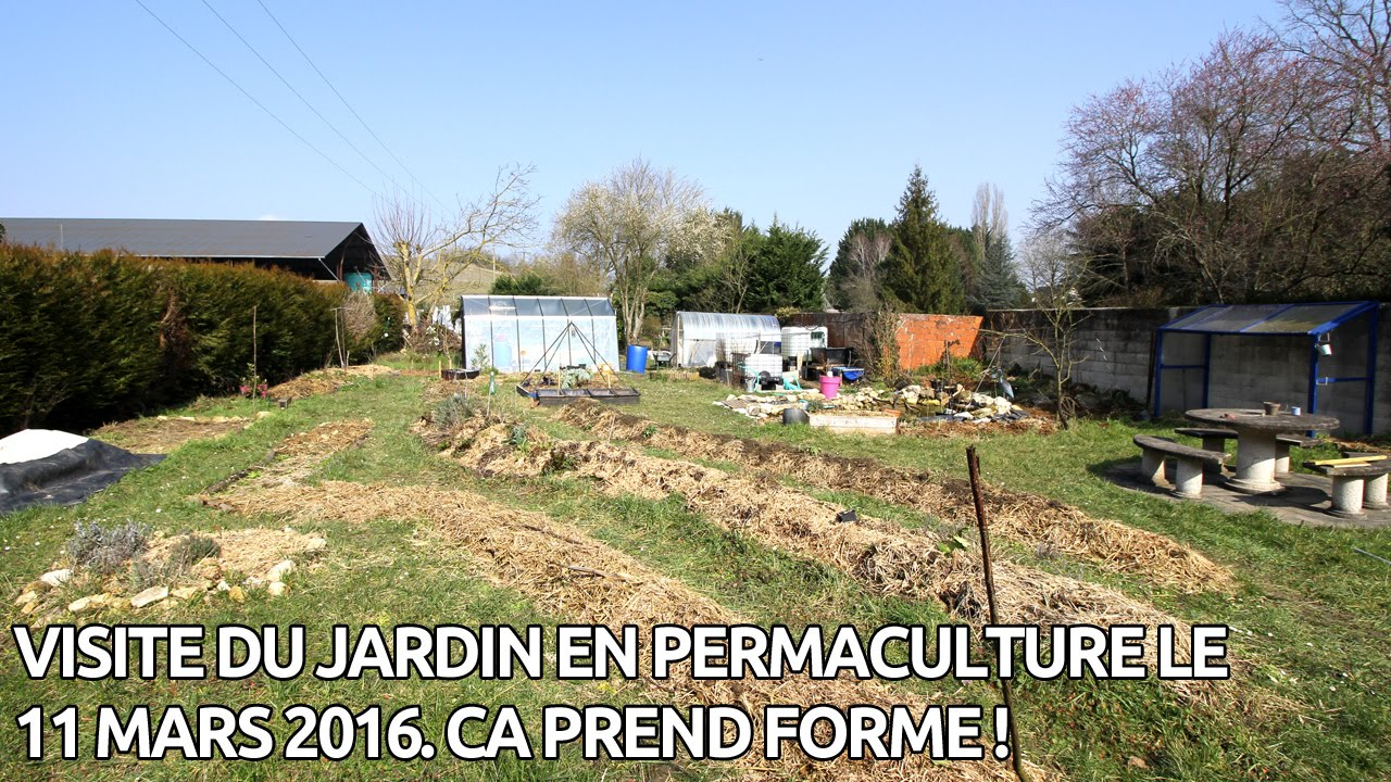 mon jardin en permaculture 11 mars 2016 2 me ann e youtube. Black Bedroom Furniture Sets. Home Design Ideas