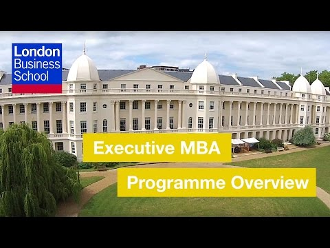 Executive MBA Programme Overview l London Business School