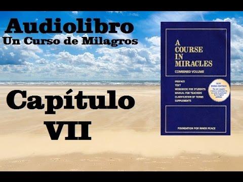 un-curso-de-milagros-audiolibro-libro-de-texto--capitulo-7