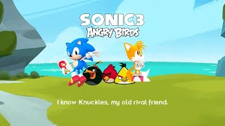 Sonic The Hedgehog and Angry Birds 3 and Knuckles