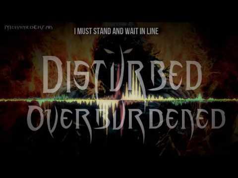 Nightcore  Overburdened Disturbed LYRICS Requested