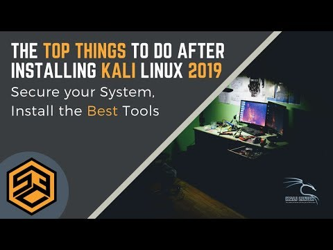 Top Things to do after Installing Kali Linux in 2019! - Ceos3c