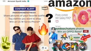 🔥Amazon Spark India Photo Contest Fashion   Win LG W Series Phone* 🔥