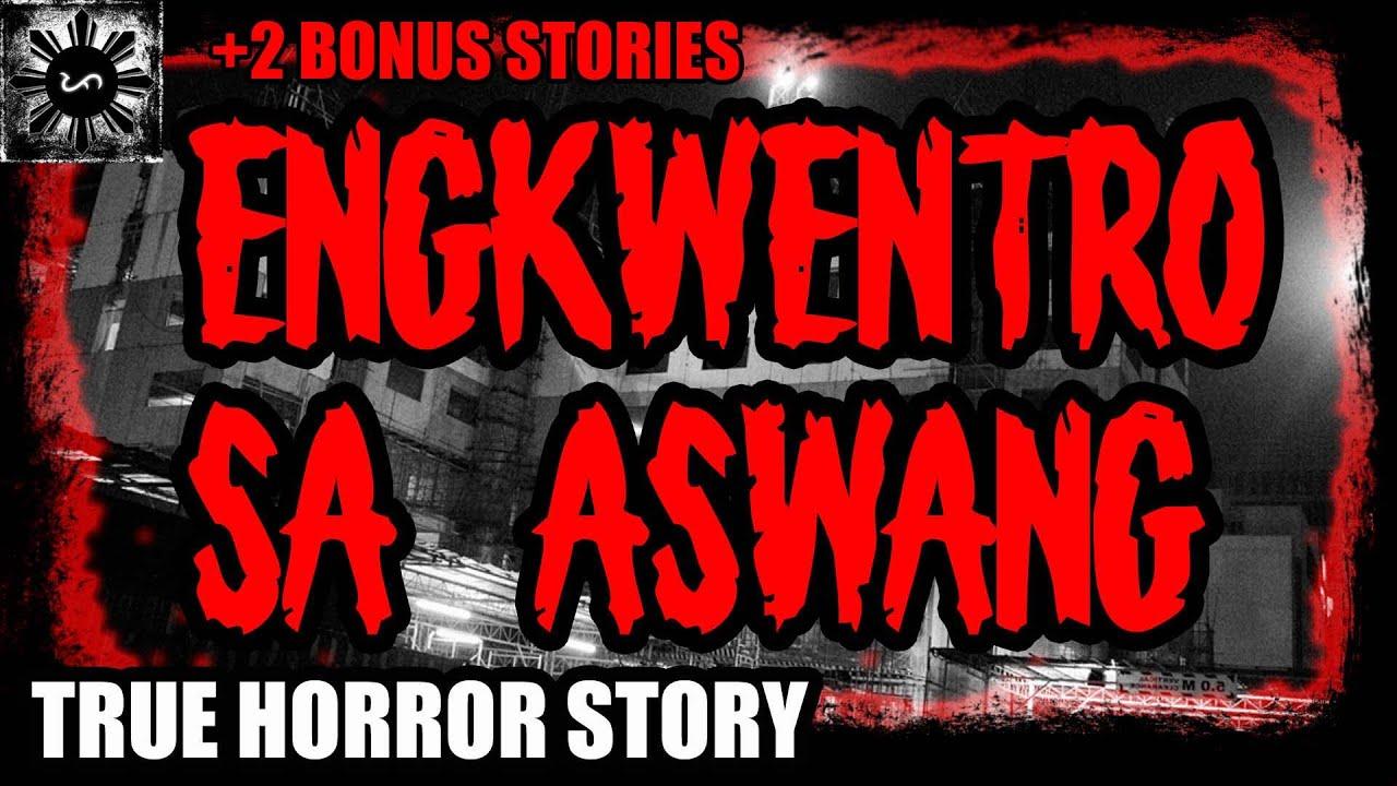 Download ENGKWENTRO SA ASWANG | TAGALOG HORROR STORY | (ASWANG TRUE STORY)