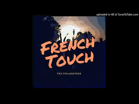 French Touch - The Philosopher