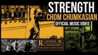 Strength [สายแข็ง] - Chom Chumkasian [Official Music Video]
