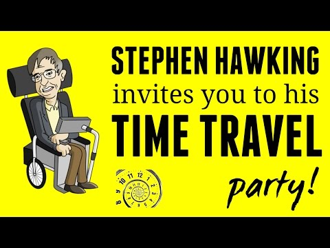 Stephen Hawking Invites You To His Time Travel Party