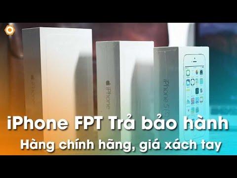 iPhone 5s, 6, 6 Plus FPT đổi bảo hành: Hàng chính hãng - giá xách tay