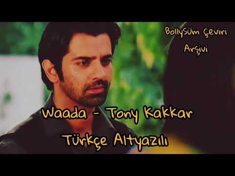 Waada - Tony Kakkar Türkçe Altyazılı 🇹🇷 Nia Sharma | Bir Garip Aşk | Arnav 🌹Khus