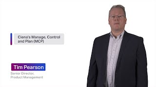 Chalk Talk: Ciena's Manage, Control and Plan (MCP) domain controller