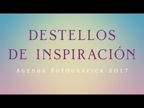 destellos-de-inspiración---agenda-fotográfica-2017