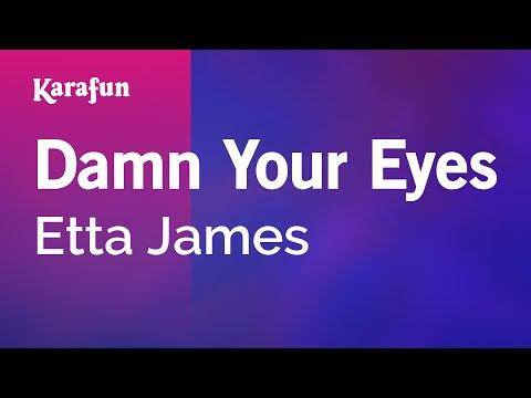 Karaoke Damn Your Eyes - Etta James *