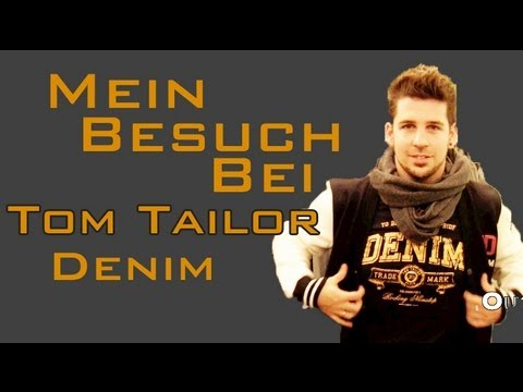 mein besuch bei tom tailor denim youtube. Black Bedroom Furniture Sets. Home Design Ideas