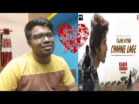 Tujhe Kitna Chahne Lage Kabir Singh Mp3 Download