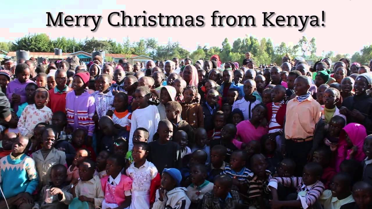 Merry Christmas from your friends in Kenya! - YouTube