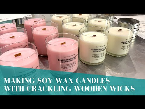 Making Soy Wax Candles With Crackling Wooden Wicks