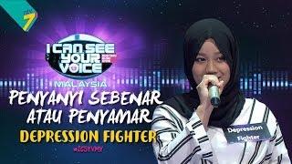 Penyanyi Sebenar Atau Penyamar - Depression Fighter | #ICSYVMY