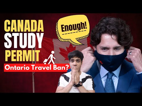 Canada Study Permit: Ontario Student ban? Travel bans and deadlines you cannot miss
