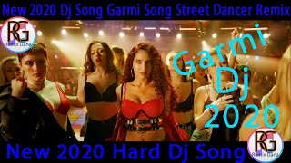 Garmi dj hard mix new song hindi 2020
