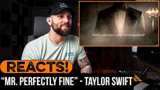 MUSICIAN REACTS to Taylor Swift - Mr. Perfectly Fine