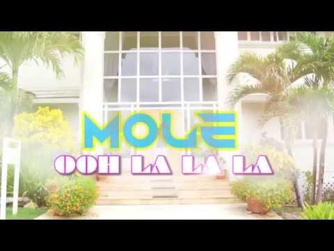 Mole - Ooh La La La {Official Video}