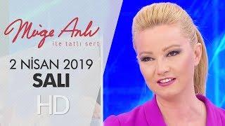 Müge Anlı ile Tatlı Sert 2 Nisan 2019 | Salı