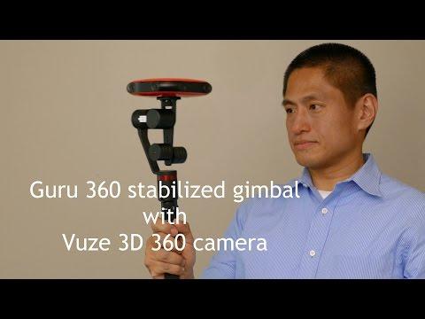 Guru 360 stabilized gimbal for 360 cameras with Vuze 3D 360 camera