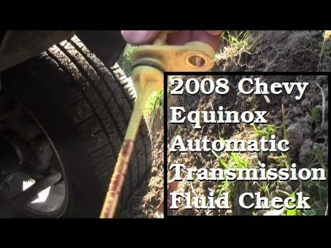 Automatic Transmission Fluid Check  2008 Chevy Equinox LS  YouTube
