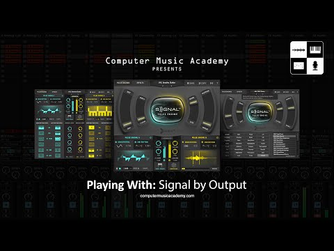 Signal by Output | Review | Computer Music Academy