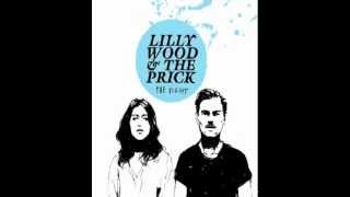 Lilly Wood and The Prick - Long Way Back