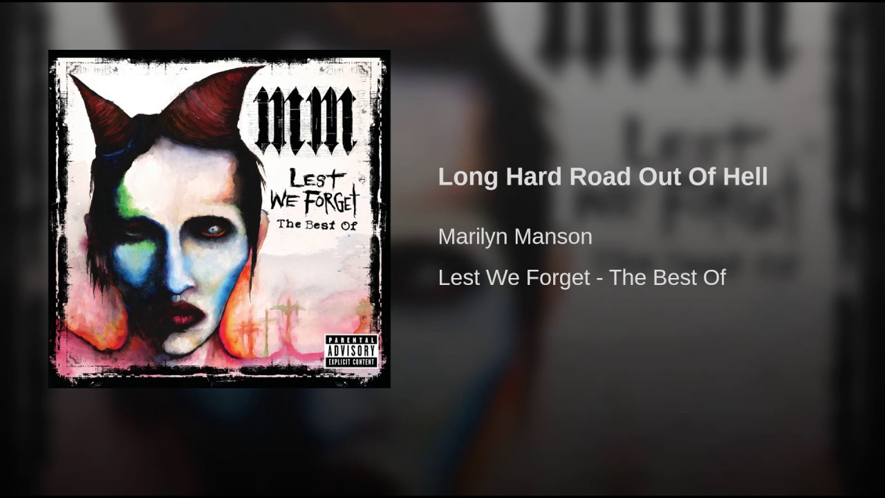Long Hard Road Out Of Hell - YouTube