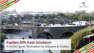 Dilli Haat, Janakpuri