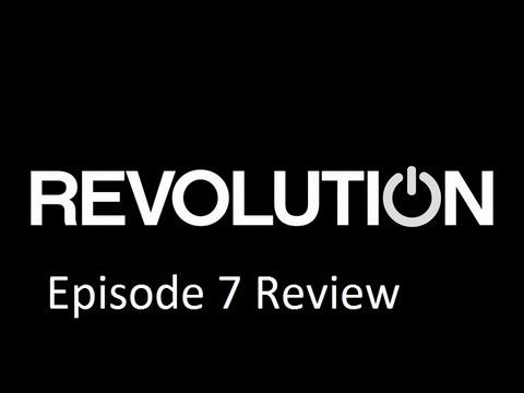 "Revolution TV Series Episode 7 Review ""The Children"