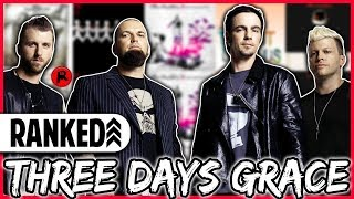 Every Three Days Grace Album Ranked WORST to BEST