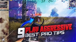 9 PRO BEST ADVANCE TIPS TO RUSH, PLAY AGGRESSIVE PUBG MOBILE