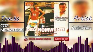 Osa Nomwentin by Amin Man - Latest Edo Music Audio (Amin Man Music)