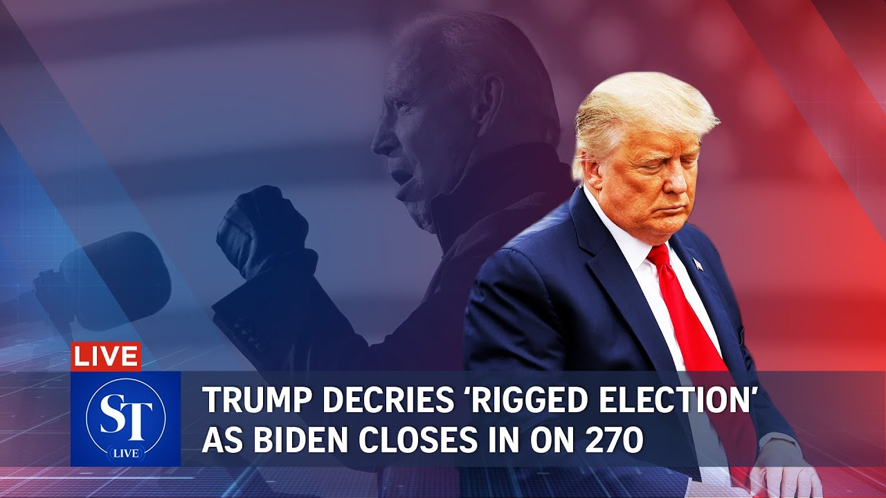 Trump claims election is rigged as Biden closes in on victory | US Election 2020 | ST LIVE - YouTube