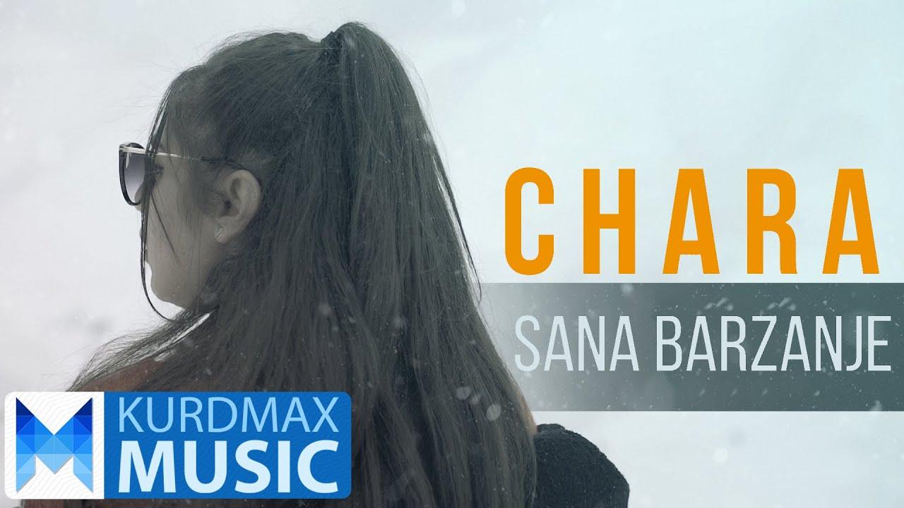 Sana Barzanje - CHARA