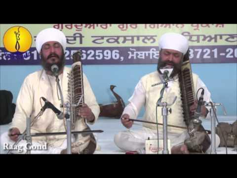 Raag Gond  : Bhai Baljit Singh ji & Bhai Gurmeet Singh ji