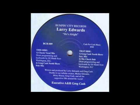 Larry Edwards - He's Alright (Classic Vocal Mix)