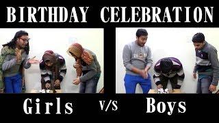 Birthday Celebrations (Girls v/s Boys)