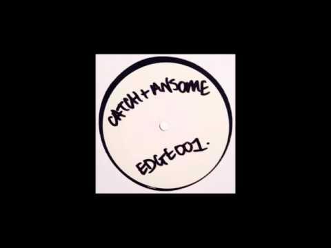 Catch - 1 (Ansome Remix)