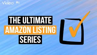 Amazon Online Arbitrage - The Ultimate Amazon Listing Series Video (1/3)