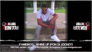 Famemos - Whine Up (Pon Di Jockey) Girl Segment Riddim - July 2013