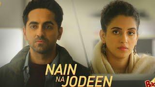 Nain Na Jodeen Song   Naina Na Jodee Video - Badhaai Ho   Neha Kakkar